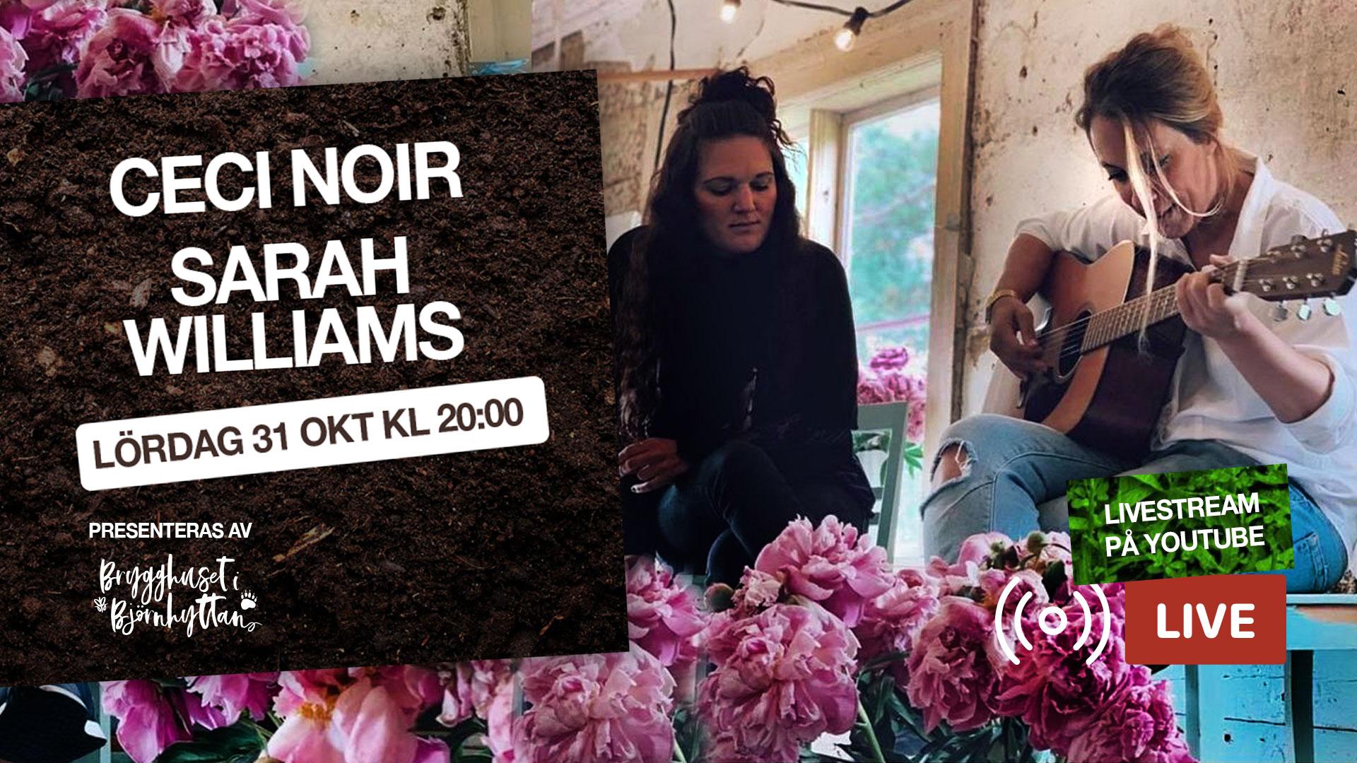 Ceci Noir & Sarah Williams LIVE